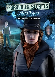 Forbidden Secrets: Alien Town -- Collector's Edition