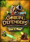 Goblin Defenders: Steel N Wood