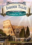 Insider Tales: Vanished in Rome