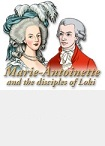 Travels In Time: Marie Antoinette and the Disciples of Loki