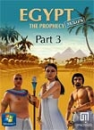 Egypt: The Prophecy - Part 3